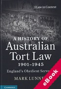Cover of A History of Australian Tort Law 1901-1945: England's Obedient Servant? (eBook)