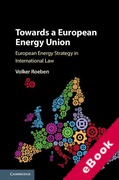 Cover of Towards a European Energy Union: European Energy Strategy in International Law (eBook)