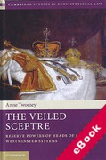 Cover of The Veiled Sceptre: Reserve Powers of Heads of State in Westminster Systems (eBook)