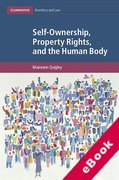 Cover of Self-Ownership, Property Rights, and the Human Body: A Legal and Philosophical Analysis (eBook)