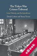 Cover of The Tokyo War Crimes Tribunal: Law, History, and Jurisprudence (eBook)