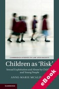 Cover of Children as 'Risk': Sexual Exploitation and Abuse by Children and Young People (eBook)