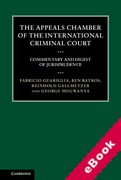 Cover of The Appeals Chamber of the International Criminal Court: Commentary and Digest of Jurisprudence (eBook)