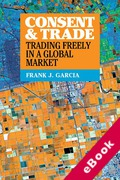 Cover of Consent and Trade: Trading Freely in a Global Market (eBook)
