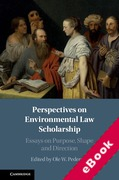Cover of Perspectives on Environmental Law Scholarship: Essays on Purpose, Shape and Direction (eBook)