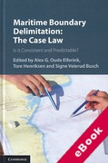 Cover of Maritime Boundary Delimitation: The Case Law: Is it Consistent and Predictable? (eBook)