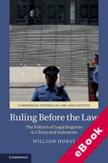 Cover of Ruling Before the Law: The Politics of Legal Regimes in China and Indonesia (eBook)
