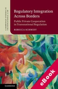 Cover of Regulatory Integration Across Borders: Public Private Cooperation in Transnational Regulation (eBook)