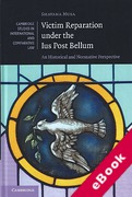 Cover of Victim Reparation under the Ius Post Bellum: An Historical and Normative Perspective (eBook)