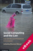Cover of Social Computing and the Law: Uses and Abuses in Exceptional Circumstances (eBook)