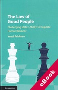 Cover of The Law of Good People: Challenging State Ability to Regulate Human Behavior (eBook)
