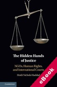 Cover of The Hidden Hands of Justice: NGOs, Human Rights, and International Courts (eBook)