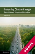 Cover of Governing Climate Change: Global Cities and Transnational Lawmaking (eBook)