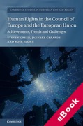 Cover of Human Rights in the Council of Europe and the European Union: Achievements, Trends and Challenges (eBook)