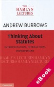 Cover of The Hamlyn Lectures 2017: Thinking About Statutes: Interpretation, Interaction, Improvement (eBook)