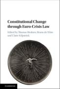 Cover of Constitutional Change through Euro-Crisis Law