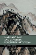 Cover of Marriage, Law and Gender in Revolutionary China