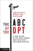 Cover of The ABC of the OPT: A Legal Lexicon of the Israeli Control over the Occupied Palestinian Territory
