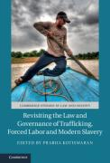 Cover of Revisiting the Law and Governance of Trafficking, Forced Labor and Modern Slavery