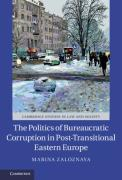Cover of The Politics of Bureaucratic Corruption in Post-Transitional Eastern Europe