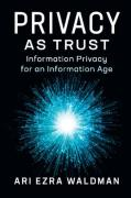 Cover of Privacy as Trust: Information Privacy for an Information Age