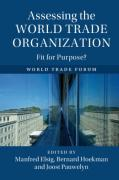 Cover of Assessing the World Trade Organization: Fit for Purpose?