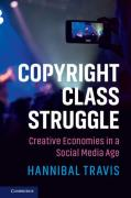 Cover of Copyright and Class Struggle: The Ownership of Ideas in the Social Media Age