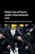 Cover of Police Use of Force Under International Law