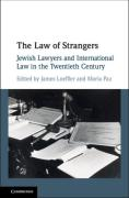 Cover of The Law of Strangers: Jewish Lawyers and International Law in the Twentieth Century