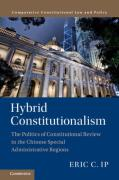 Cover of Hybrid Constitutionalism: The Politics of Constitutional Review in the Chinese Special Administrative Regions