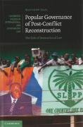 Cover of Popular Governance of Post-conflict Reconstruction: The Role of International Law