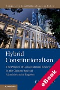 Cover of Hybrid Constitutionalism: The Politics of Constitutional Review in the Chinese Special Administrative Regions (eBook)