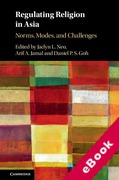 Cover of Regulating Religion in Asia: Norms, Modes, and Challenges (eBook)