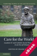 Cover of Care for the World: Laudato Si' and Catholic Social Thought in an Era of Climate Crisis (eBook)