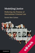 Cover of Model(ing) Justice: Perfecting the Promise of International Criminal Law (eBook)