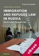 Cover of Immigration and Refugee Law in Russia: Socio-Legal Perspectives (eBook)