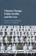 Cover of Climate Change, Public Health, and the Law