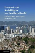 Cover of Economic and Social Rights in a Neoliberal World