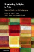Cover of Regulating Religion in Asia: Norms, Modes, and Challenges