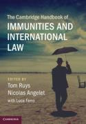 Cover of The Cambridge Handbook of Immunities and International Law