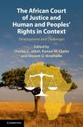 Cover of The African Court of Justice and Human and Peoples' Rights in Context: Development and Challenges