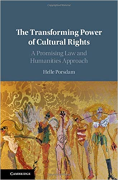 Cover of The Transforming Power of Cultural Rights: A Promising Law and Humanities Approach
