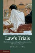 Cover of Law's Trials: The Performance of Legal Institutions in the US 'War on Terror'
