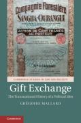 Cover of Gift Exchange : The Transnational History of a Political Idea