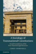 Cover of A Sociology of Transnational Constitutions: Social Foundations of the Post-National Legal Structure