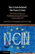 Cover of The Euro-Crisis as a Multi-Dimensional Systemic Crisis of the EU