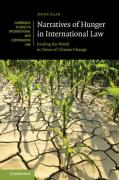 Cover of Narratives of Hunger in International Law: Feeding the World in Times of Climate Change