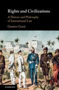 Cover of Rights and Civilizations: A History and Philosophy of International Law