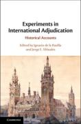 Cover of Experiments in International Adjudication: Historical Accounts