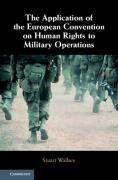 Cover of The Application of the European Convention on Human Rights to Military Operations